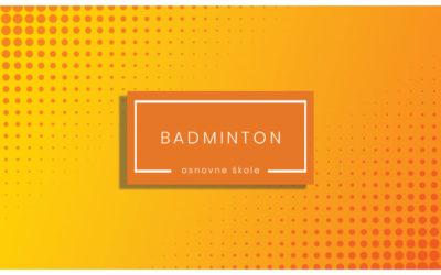 Badminton – natjecanje za osnovne škole – 2019-20