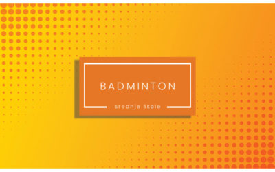 Badminton – natjecanje za srednje škole – 2019-20